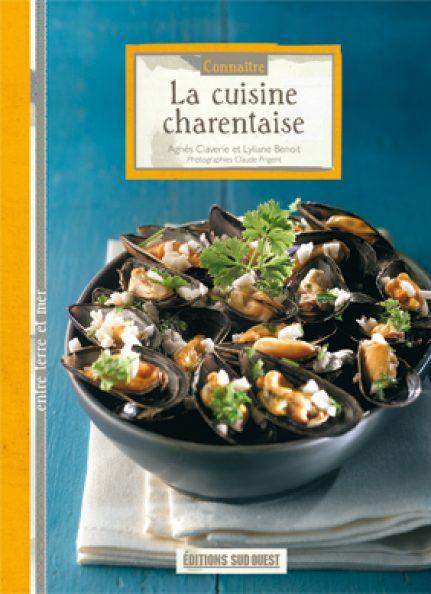 editions sud ouest cuisine conna tre la cuisine charentaise ditions sud