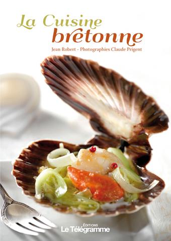 editions sud ouest cuisine la cuisine bretonne ditions sud ouest ditions sud ouest