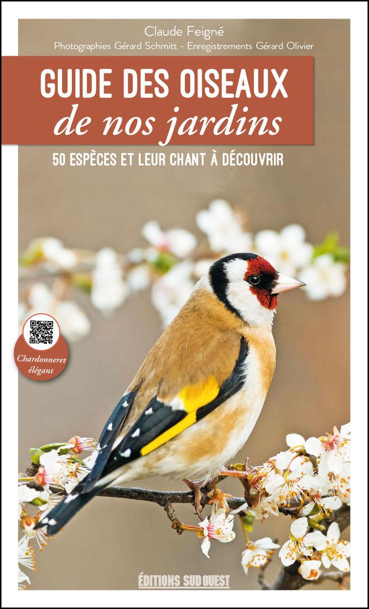 Guide des oiseaux de nos jardins - Éditions Sud OuestÉditions Sud Ouest
