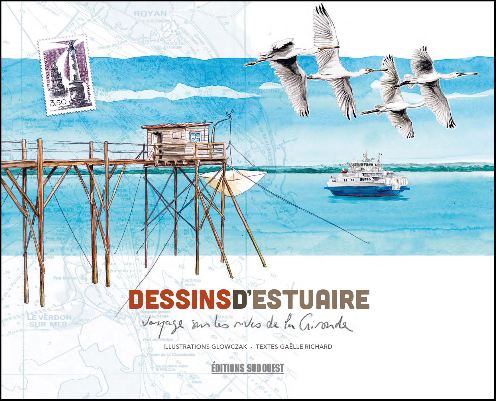 Dessins D Estuaire Editions Sud Ouesteditions Sud Ouest
